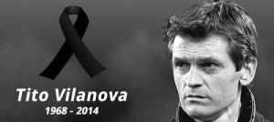 RIP Tito Vilanova